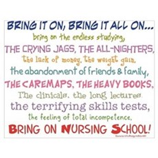 Bring on Nursing School! Poster