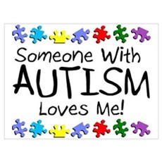 Someone With Autism Loves Me! Canvas Art
