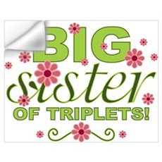 Big Sister of Triplets Wall Decal