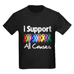 I Support All Causes Kids Dark T-Shirt