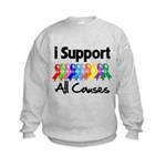 I Support All Causes Kids Sweatshirt