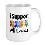 I Support All Causes Large Mug