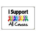 I Support All Causes Banner