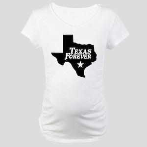 Texas Forever (White Letters) Maternity T-Shirt