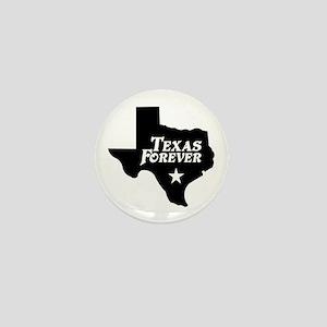 Texas Forever (White Letters) Mini Button