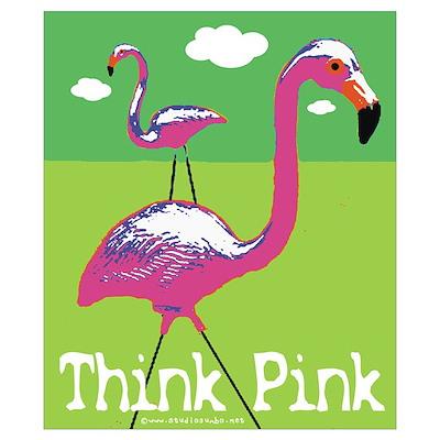 Think Pink Flamingos Poster