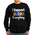 I Support All Causes Sweatshirt (dark)