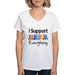 I Support All Causes Women's V-Neck T-Shirt