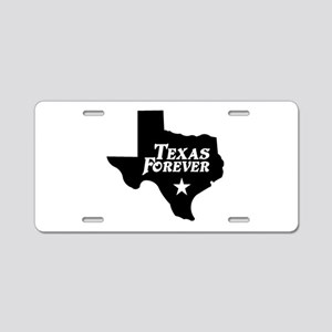 Texas Forever (Black - Cutout Ltrs) Aluminum Licen