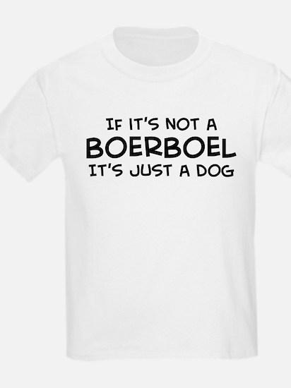 If it's not a Boerboel Kids T-Shirt
