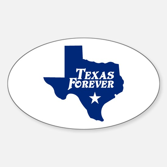 Texas Forever (Blue - Cutout Ltrs) Sticker (Oval)