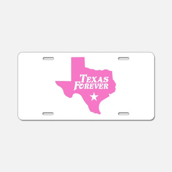 Texas Forever (Pink - Cutout Ltrs) Aluminum Licens