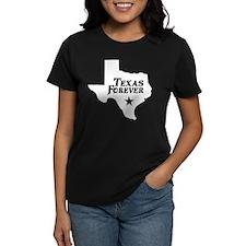 Texas Forever (White - Black Ltrs) Women's Dark T-