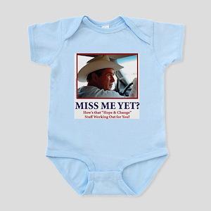 George Bush - Miss Me Yet?? Infant Bodysuit