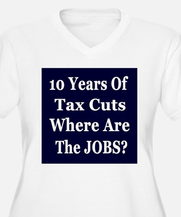 Where Are The Jobs?? T-Shirt