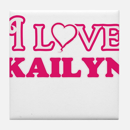 I Love Kailyn Tile Coaster
