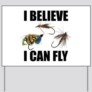 I Believe I Can Fly Yard Sign
