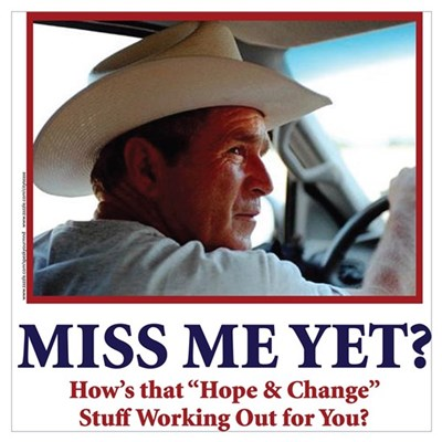 George W Bush, Miss Me Yet? Poster