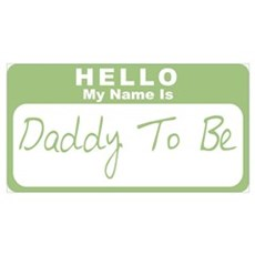 My Name Is Daddy To Be (Green) Poster