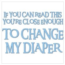 CHANGE MY DIAPER Framed Print