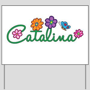 Catalina Flowers Yard Sign
