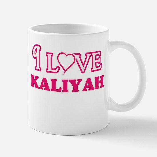 I Love Kaliyah Mugs