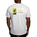 Never Argue With a Fool Light T-Shirt