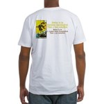 Never Argue With a Fool Fitted T-Shirt