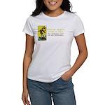 Never Argue With a Fool Women's T-Shirt