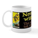 Never Argue With a Fool Mug