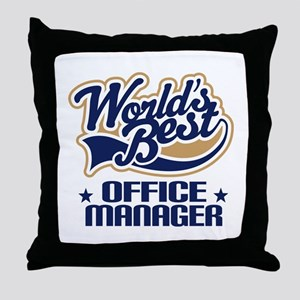 Office Manager (Worlds Best) Gift Throw Pillow