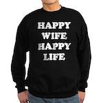 Happy Wife Happy Life Sweatshirt (dark)