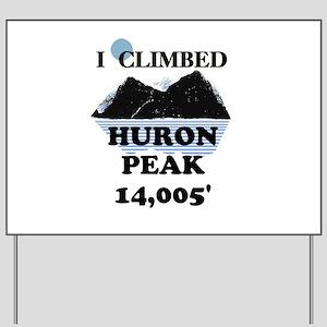 Huron Peak Yard Sign