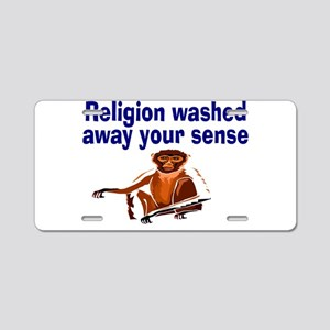 Religion washed sense away Aluminum License Plate