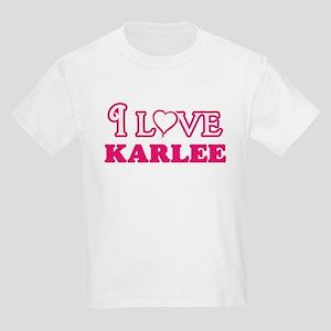 I Love Karlee T-Shirt