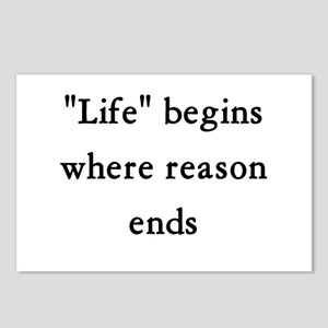 Life begins where reason ends Postcards (Package o