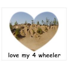LOVE MY 4 WHEELER Poster