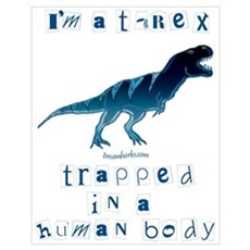I'm a T-Rex Poster