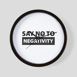 Say No To Negativity Wall Clock