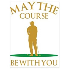 May The Course Be With You Canvas Art