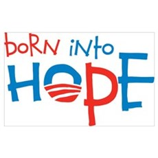 Born Into Hope - Obama Baby Poster