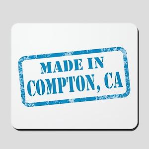 MADE IN COMPTON, CA Mousepad