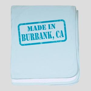 MADE IN BURBANK, CA baby blanket