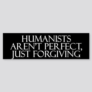 Humanists aren't Perfect, Jus Bumper Sticker