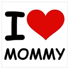 I LOVE MOMMY Framed Print