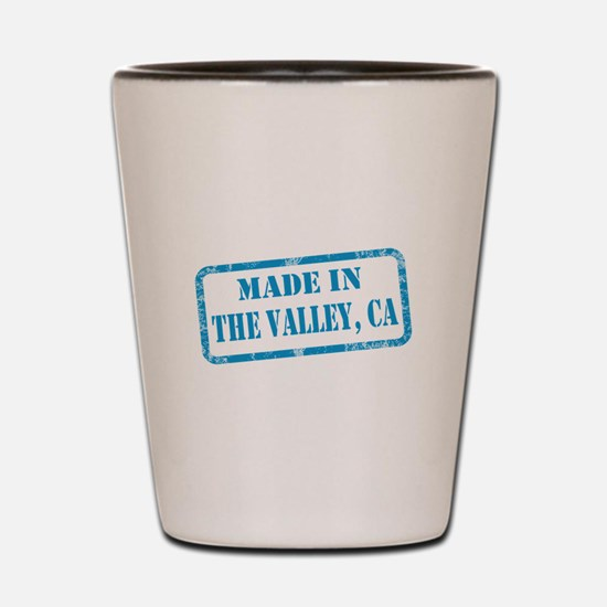 MADE IN THE VALLEY Shot Glass