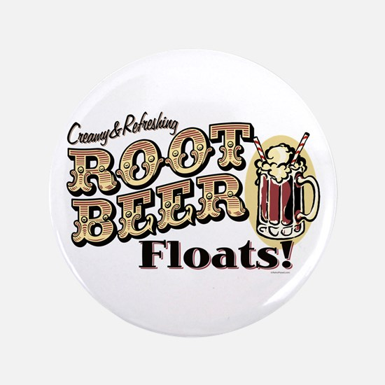 "Root Beer Floats 3.5"" Button"