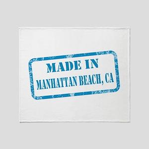 MADE IN MANHATTAN BEACH, CA Throw Blanket