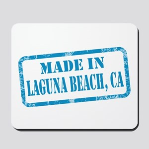 MADE IN LAGUNA BEACH, CA Mousepad