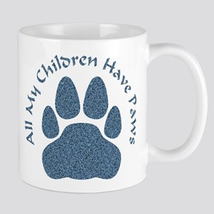 All My Children Have Paws 2 Mug